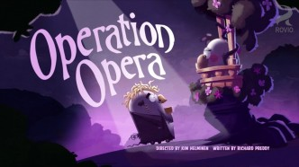 Angry Birds Toons Operation Opera